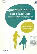 aplicatiile noului curriculum. Vol. 1