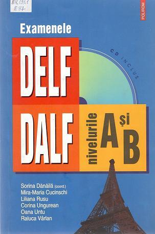 Examenele DELF DALF