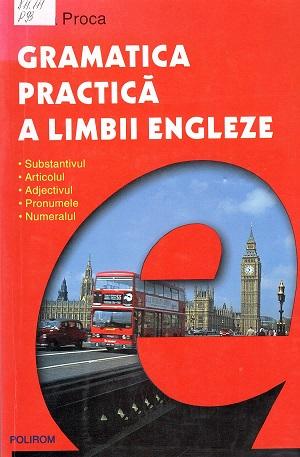 Proca_GRamatica practica a lb engleze