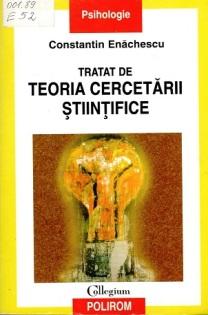 Enachescu_Tratat de teoria cercetarii stiintifice