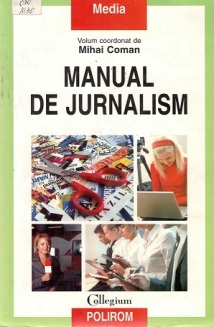 Manual de jurnalism_Mihai coman
