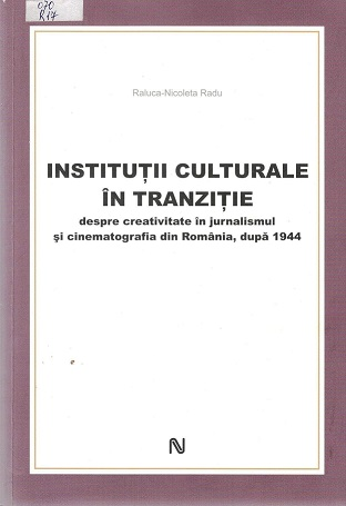 Radu_Raluca_+Institutitii culturale in tranzitie