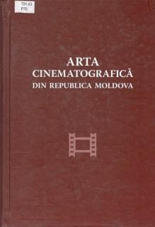 Arta cinematografica din R. Moldova