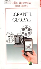 Lipovetsky_Ecranul global