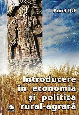 Lup Andrei_Introducere in economia si politica agrara