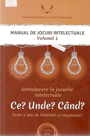 Introducere in jocurile intelectuale Ce Unde Cand