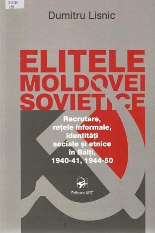 Lisnic_Elitele Moldovei Sovietice