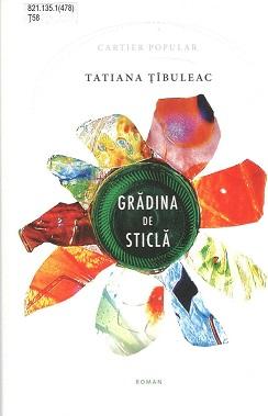 Tibuleac_Gradina din sticla