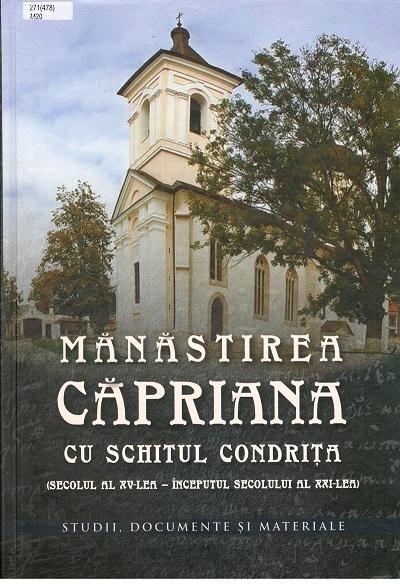 Manastirea Capriana cu schitul Condrita