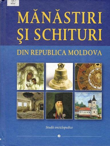 Manastiri si schituri din R. Moldova