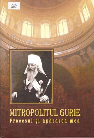Mitropolitul Gurie Procesul